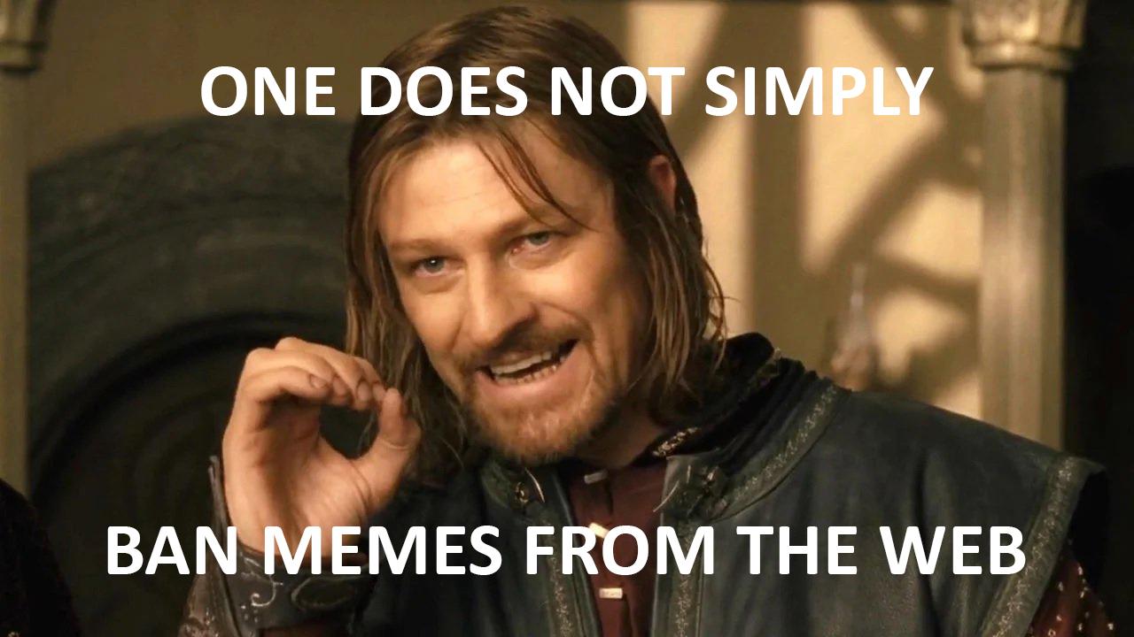 Απαγόρευση!!!; Κάτω τα χέρια σας από τα memes!